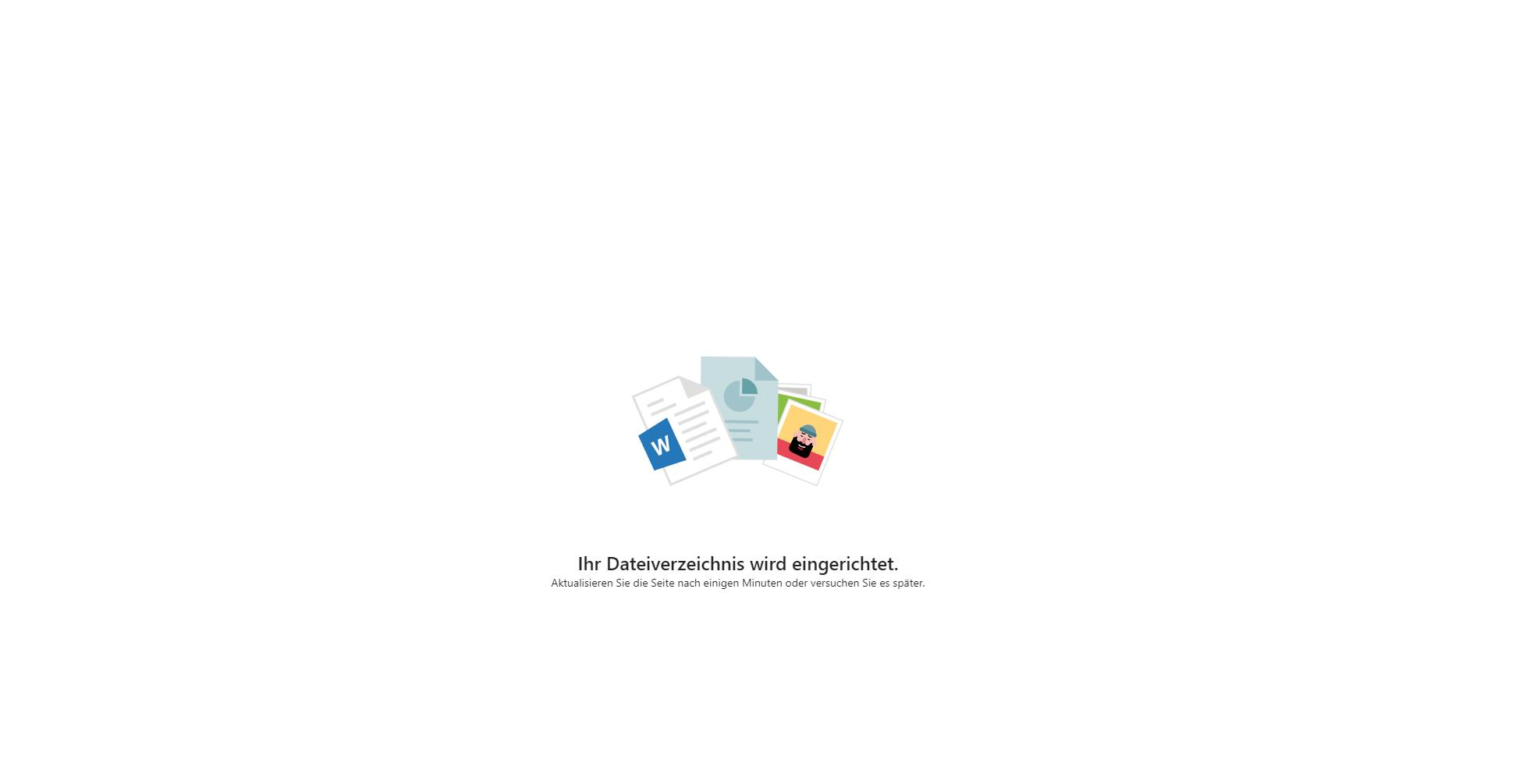 Ihr Dateiverzeichnis wird eingerichtet - Fehlermeldung seit über einem Tag b35e1a33-a97d-4934-a28f-e11e0fc92c75?upload=true.png